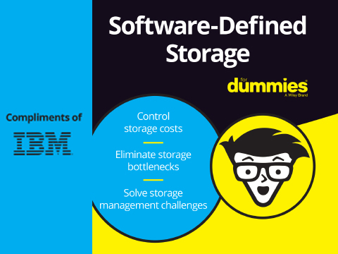 Software-Defined Storage For Dummies, 2nd IBM Limited Edition